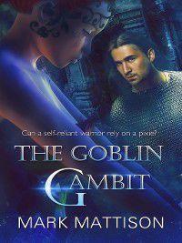 The Goblin Gambit, Mark Mattison