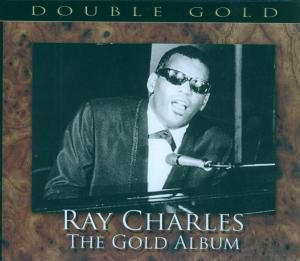The Gold Album, Ray Charles