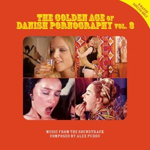 The Golden Age Of Danish Pornography 3 (Vinyl), Alex Puddu