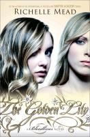 The Golden Lily, Richelle Mead
