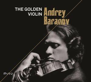 The Golden Violin, Andrey Baranov, Maria Baranova