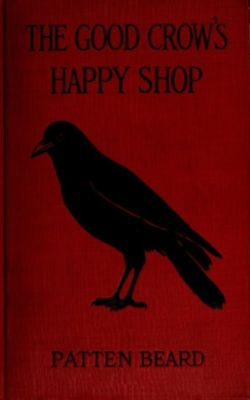 The Good Crow's Happy Shop, Patten Beard