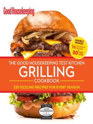 The Good Housekeeping Ultimate Grilling Cookbook, Susan Westmoreland