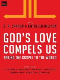 The Gospel Coalition: God's Love Compels Us