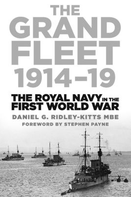 The Grand Fleet 1914-19, Daniel George Ridley-Kitts