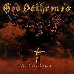 The Grand Grimoire, God Dethroned