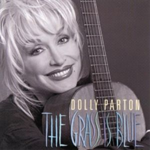 The Grass Is Blue, Dolly Parton