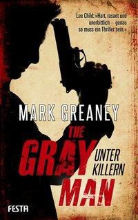 The Gray Man - Unter Killern, Mark Greaney