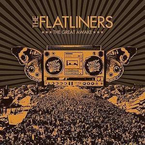 The Great Awake, The Flatliners