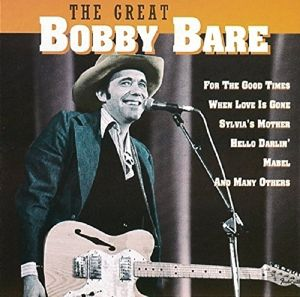 The Great Bobby Bare, Bobby Bare