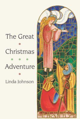 The Great Christmas Adventure, Linda Johnson