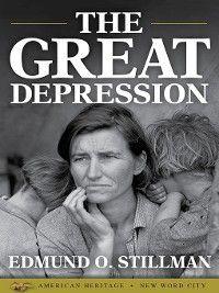 The Great Depression, Edmund O. Stillman