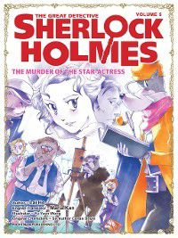 The Great Detective Sherlock Holmes: The Murder of the Star Actress, Lai Ho