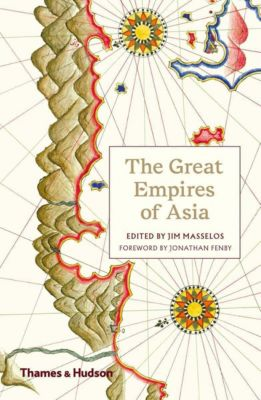 The Great Empires of Asia