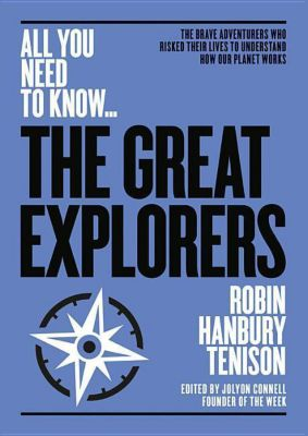 The Great Explorers, Robin Hanbury- Tenison
