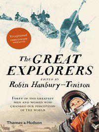 The Great Explorers, Robin Hanbury-Tenison