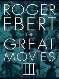 The Great Movies III, Roger Ebert