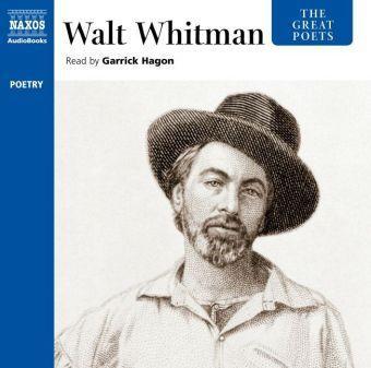 The Great Poets: Walt Whitman, 1 Audio-CD, Walt Whitman