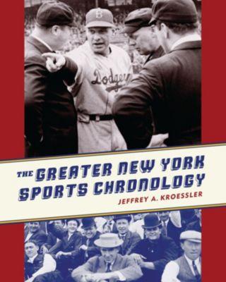The Greater New York Sports Chronology, Jeffrey Kroessler