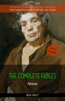 The Greatest Writers of All Time: Aesop: The Complete Fables, Aesop