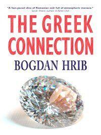 The Greek Connection, Bogdan Hrib
