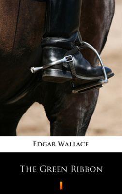 The Green Ribbon, Edgar Wallace