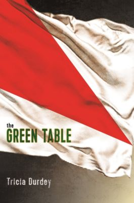 The Green Table, Tricia Durdey