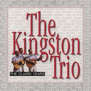 The Guard Years   10-Cd & Book, The Kingston Trio