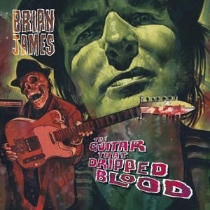 The Guitar That Dripped Blood, Brian James