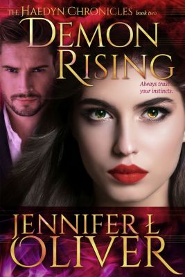 The Haedyn Chronicles: Demon Rising, Jennifer L. Oliver