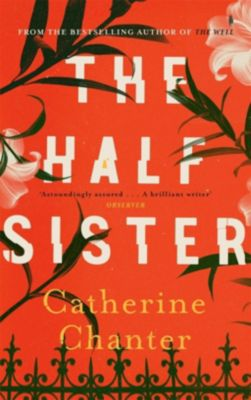 The Half Sister, Catherine Chanter