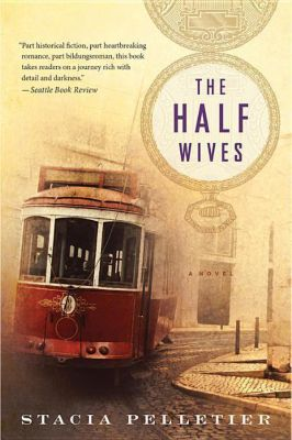 The Half Wives, Stacia Pelletier