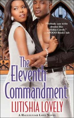 The Hallelujah Love Novels: The Eleventh Commandment, Lutishia Lovely