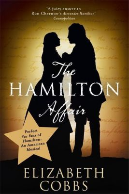 The Hamilton Affair, Elizabeth Cobbs