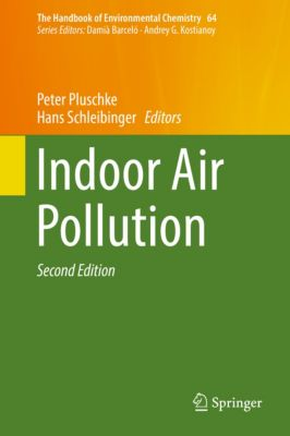 The Handbook of Environmental Chemistry: Indoor Air Pollution
