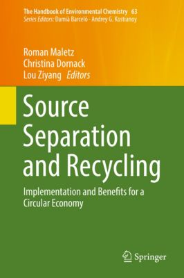The Handbook of Environmental Chemistry: Source Separation and Recycling