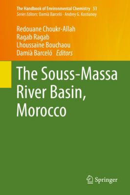 The Handbook of Environmental Chemistry: The Souss‐Massa River Basin, Morocco