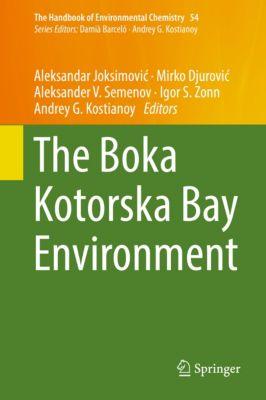 The Handbook of Environmental Chemistry: The Boka Kotorska Bay Environment