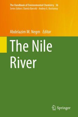 The Handbook of Environmental Chemistry: The Nile River