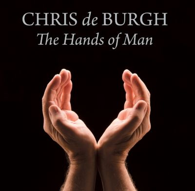 The Hands Of Man, Chris de Burgh
