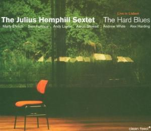 The Hard Blues, Julius Sextet Hemphill, Marty Ehrlich