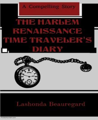 The Harlem Renaissance Time Traveler's Diary, Lashonda Beauregard