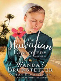 The Hawaiian Discovery, Wanda E. Brunstetter, Jean Brunstetter