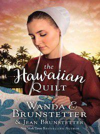 The Hawaiian Quilt, Wanda E. Brunstetter, Jean Brunstetter