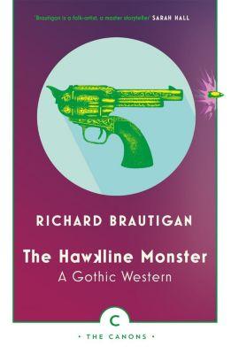 The Hawkline Monster, Richard Brautigan