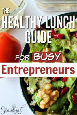 The Healthy Lunch Guide for Busy Entrepreneurs, Peter Hagstrom, Sarah Hagstrom