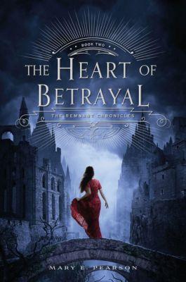 The Heart of Betrayal, Mary E. Pearson