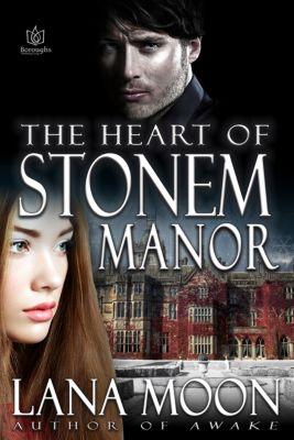 The Heart of Stonem Manor, Lana Moon