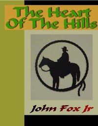 The Heart of the Hills, Jr. John Fox