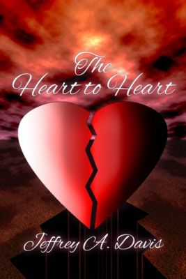 The Heart to Heart, Jeffrey Allen Davis